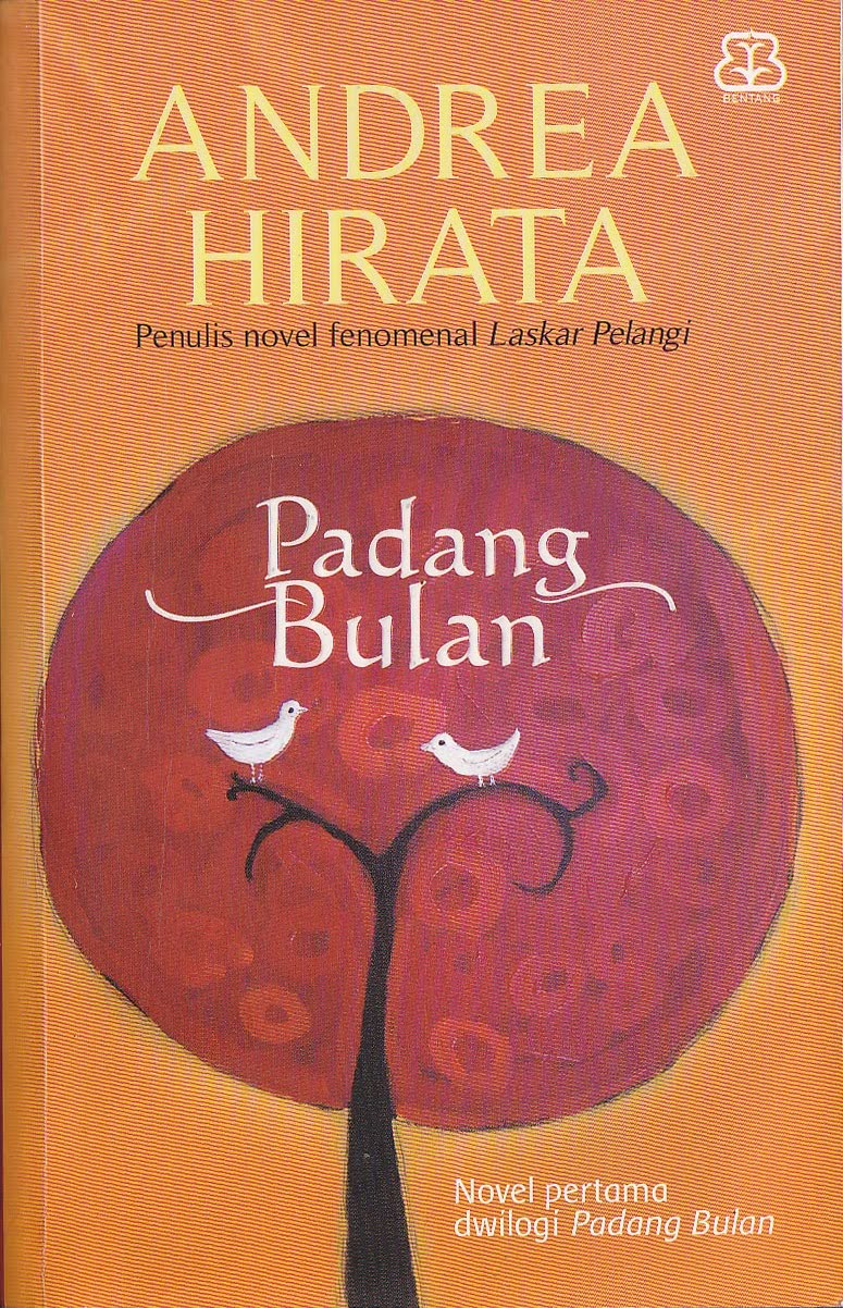 Unsur Intrinsik Novel Padang Bulan - Andrea Hirata -