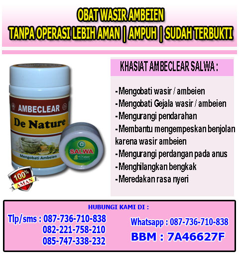 Ambeclear herbal buat ambeien parah