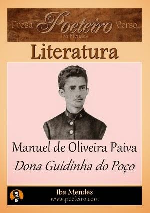 Dona Guidinha do Poço - Manuel de Oliveira Paiva - Iba Mendes