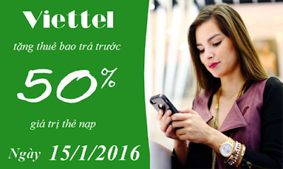 Viettel khuyến mãi 50% duy nhất ngày 15/01/2016