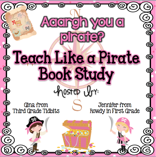 http://rowdyinfirstgrade.blogspot.com/2013/06/teach-like-pirate-book-study.html