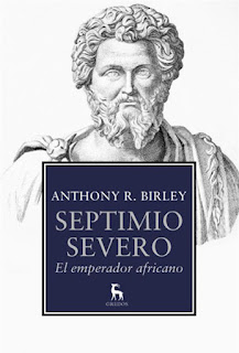 Septimio Severo El emperador africano Anthony R Birley