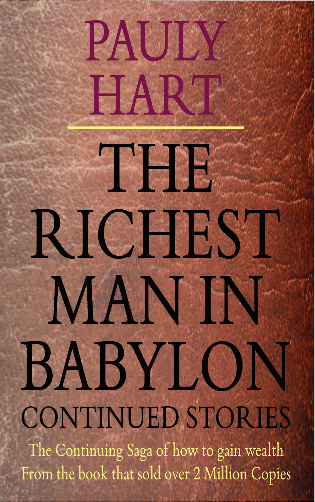 The Richest Man in Babylon Continued Stories