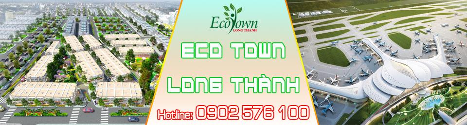 Khu Đô Thị ECO TOWN Long Thành