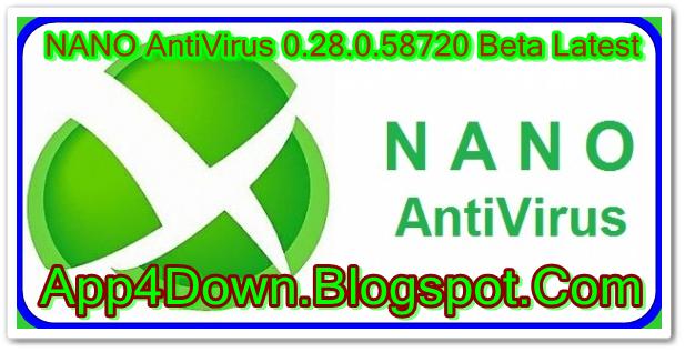 Download NANO AntiVirus 0.28.0.58720 Beta Latest For Windows