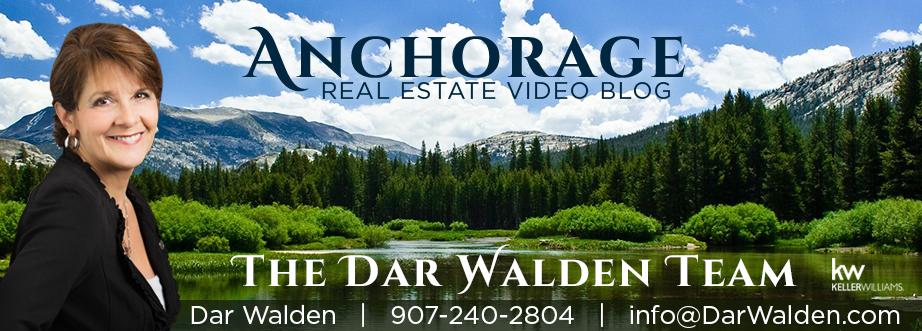 Anchorage Alaska Real Estate Video Blog with Dar Walden