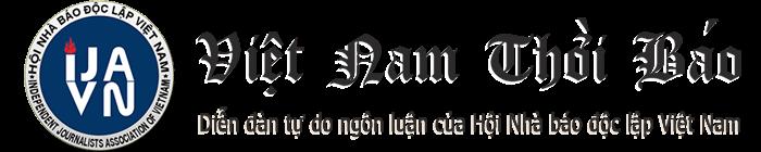 Việt Nam Thời Báo - Hội nhà báo Độc lập Việt Nam (VNTB - IJAVN)