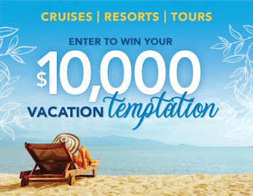 Enter to Win $10,000 Vacation