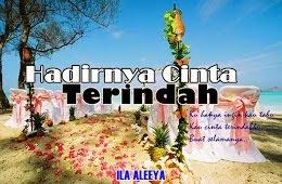 HADIRNYA CINTA TERINDAH