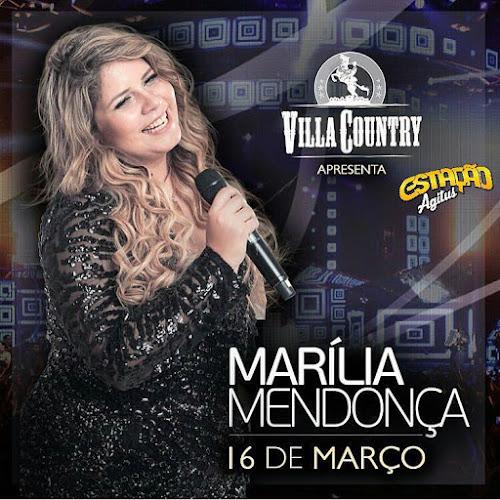 Marília Mendonça no Villa Country - SP 16 de Março 2017