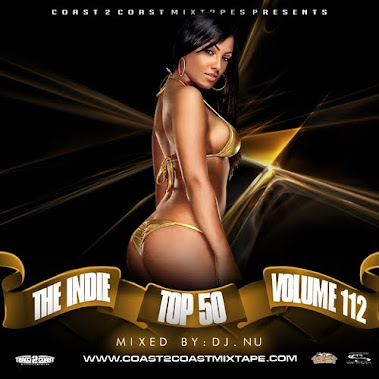 The Indie Top 50 Vol.112 Hosted by @DJNU @Coast2Coast TRK#8 PROD. BY RAYDO