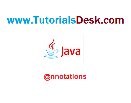 Java Annotations Tutorial with examples