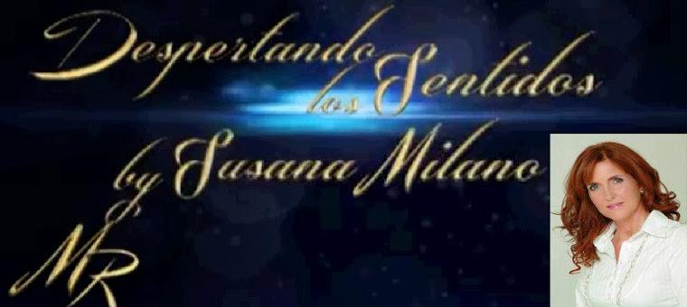 DESPERTANDOS LOS SENTIDOS BY SUSANA MILANO