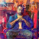Nach - Los viajes Inmóviles (2014) Cd Completo