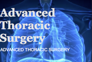 Advanced Thoracic Surgery.