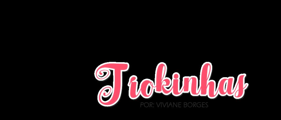 Blog Trokinhas