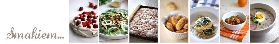 Smakiem - blog kulinarny. Przepisy, zdjęcia potraw, porady