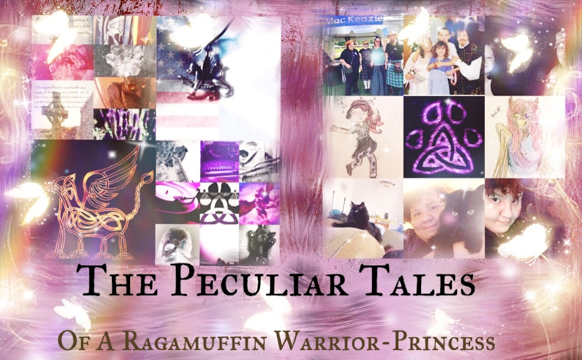The Peculiar Tales of a Ragamuffin Warrior Princess