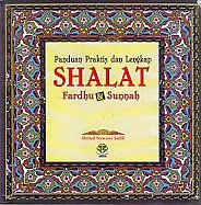 toko buku rahma: buku PANDUAN PRAKTIK DAN LENGKAP SHALAT FARDHU & SUNNAH, pengarang ahmad nawawi sadili, penerbit amzah