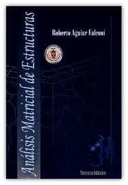 Analisis Matricial de Estructuras - Roberto Aguilar Falconi