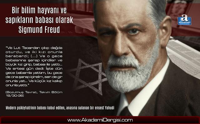 Bir bilim hayvanı ve ensest sapık Yahudi olarak Sigmund Freud