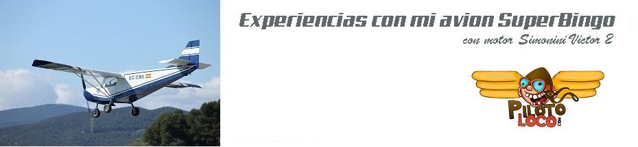 EXperiencias con mi avion SuperBingo Simonini Victor2  LEIG