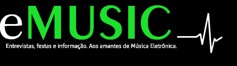 E-MUSIC: Entrevistas, Festas, Diversão...