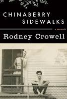 Staff Pick- Chinaberry Sidewalks : a memoir by Rodney Crowell
