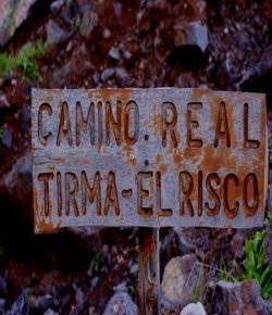 CAMINO REAL DE TIRMA EL RISCO  Y TAMADABA EL VALLE DE AGAETE  .