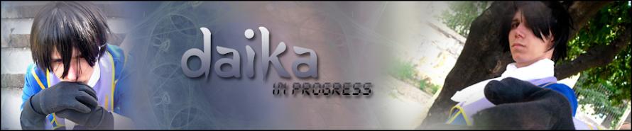 Daika in progress