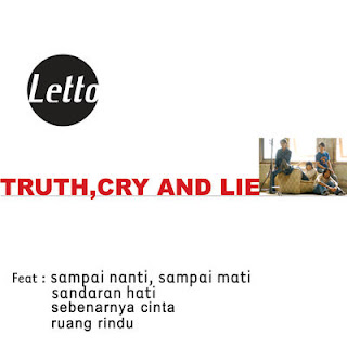 Letto - Truth, Cry, and Lie