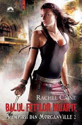 Balul fetelor moarte,Rachel Caine