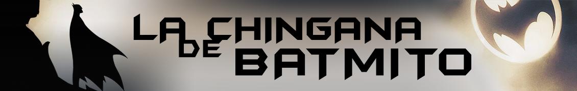 La Chingana de Batmito