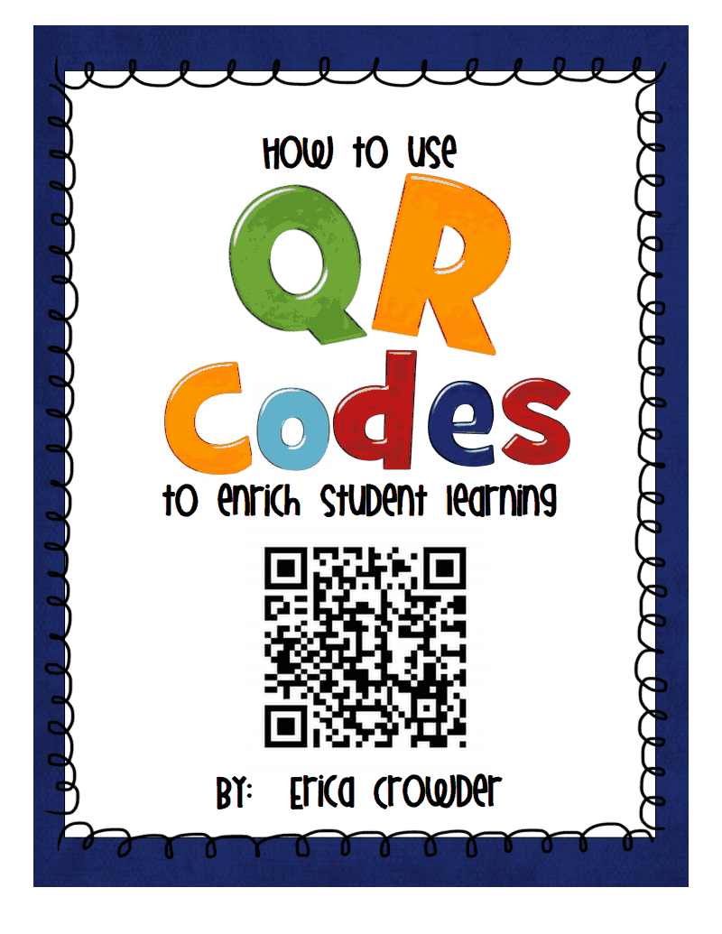 https://www.teacherspayteachers.com/Product/How-to-use-QR-codes-to-enrich-student-learning-604121