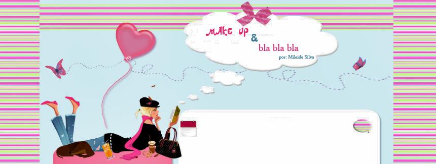 Makeup & Blablablá