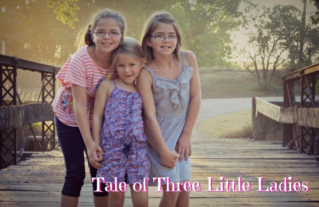 Tale of Three Little Ladies