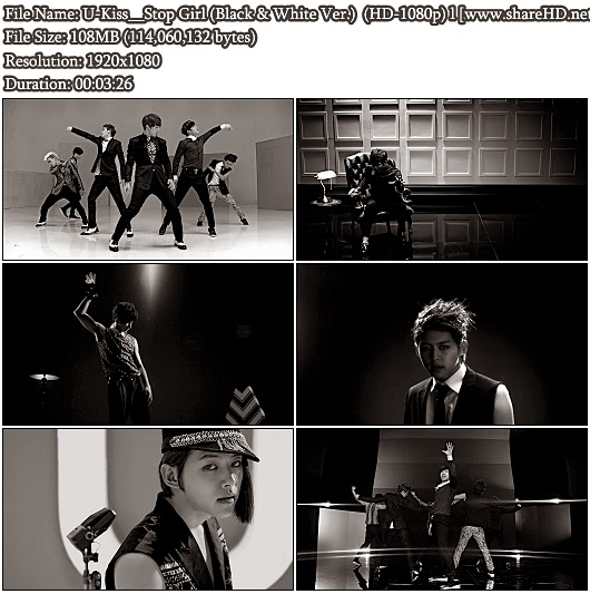 Download MV U-Kiss - Stop Girl (Black & White Ver.) (Full HD 1080p)