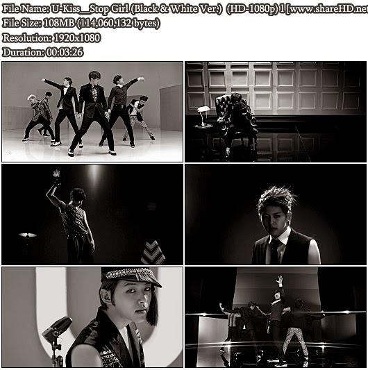 Download MV U-Kiss - Stop Girl (Black & White Ver.) (Full HD 1080p)