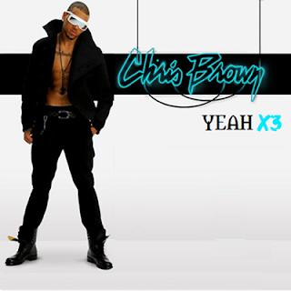 Lyrics Yeah3x Chris Brown Official Music Video And Lyrics