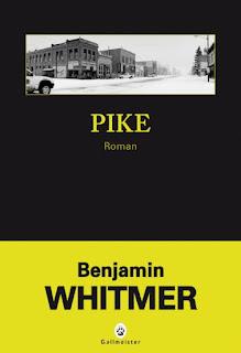 Pike de Benjamin Whitmer gallmeister