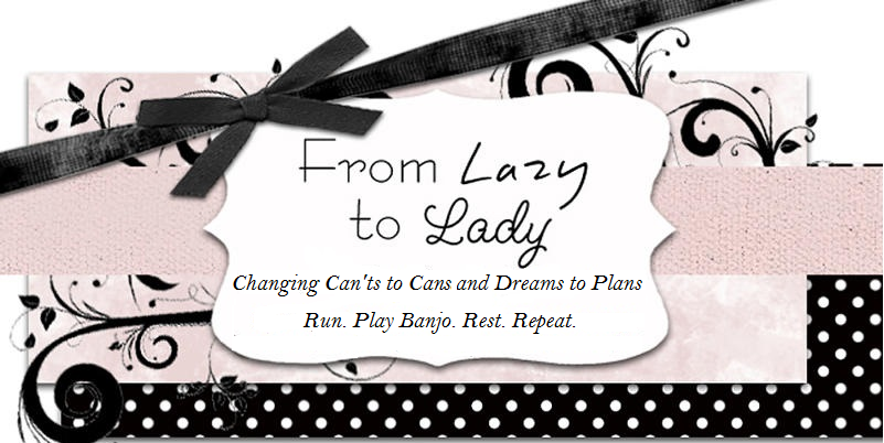 From Lazy to Lady