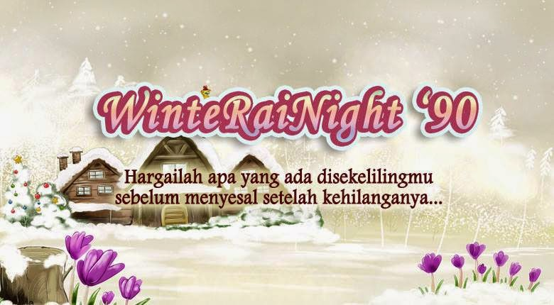 =^o^= WinteRaiNight =^.~=