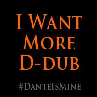 I Want More D-Dub!