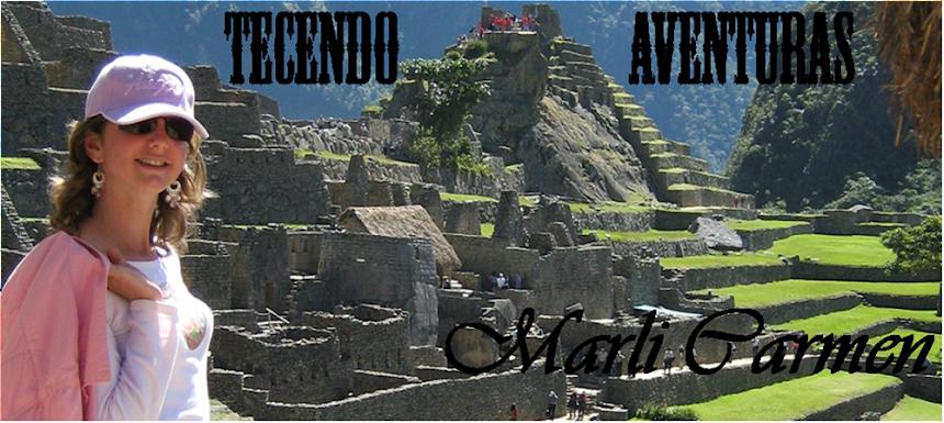 Tecendo Aventuras- Marli Carmen