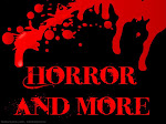 Horror and more