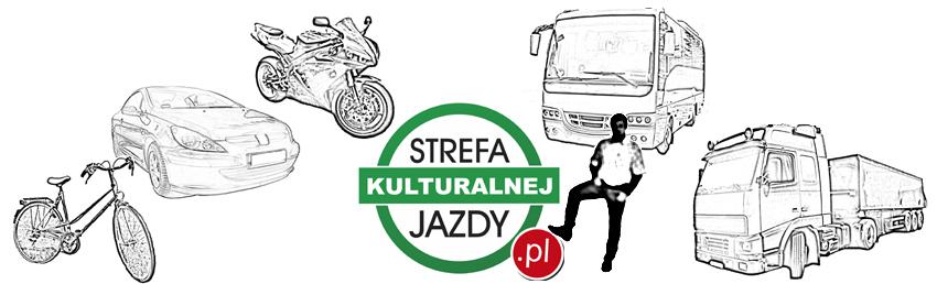 Strefa Kulturalnej Jazdy Kulturalna Jazda Kulturalny Kierowca Kultura na drodze Blog Motoryzacyjny