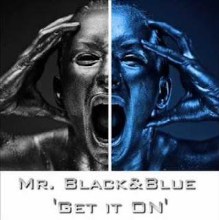 Mr. Black&Blue - Get it On