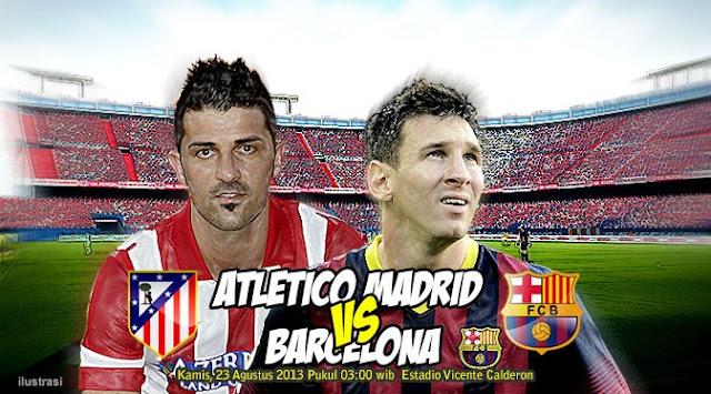Madrid vs Barcelona Piala Super Spanyol (Kamis, 22 Agustus 2013