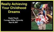 Randy Pausch's title page for his last lecture: Achieving Childhood Dreams