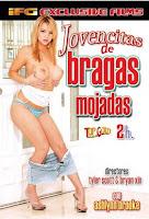 Jovencitas de bragas mojadas xxx (2005)